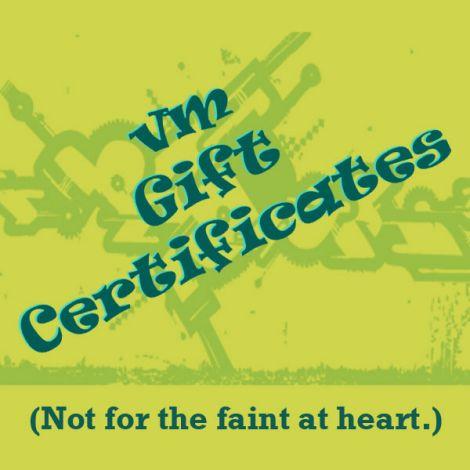 VM Gift Certificate